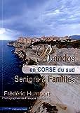 Randos en Corse du sud : Seniors & Familles