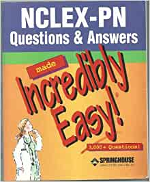 NCLEX-PN Questions & Answers Made Incredibly Easy! (Incredibly Easy! Series®): 9781582552408