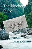 The Hockey Puck, David B. Graham, 1492325821