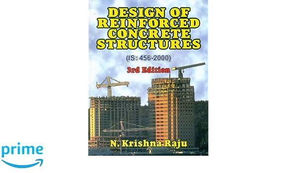 Design Of Reinforced Concrete Structures 3e Pb 2015 Krishna Raju