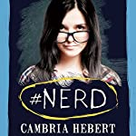 #Nerd: Hashtag, Book 1 | Cambria Hebert
