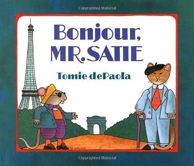 Bonjour, Mr. Satie