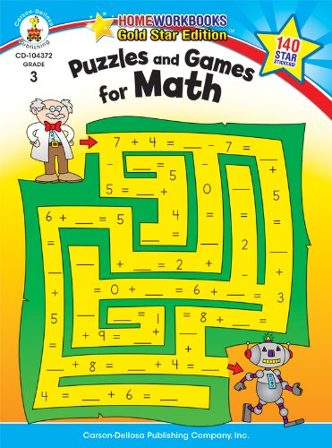 - Puzzles and Games for Math, Grade 3: Gold Star Edition (Home Workbooks)