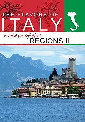 The Best of Flavors of Italy II Veneto, Sardinia, Lazio, and Trentino