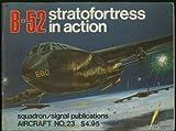 B-52 in Action, Lou Drendel, 0897470222