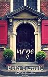 Urge (Dangerous Lines Book 5)