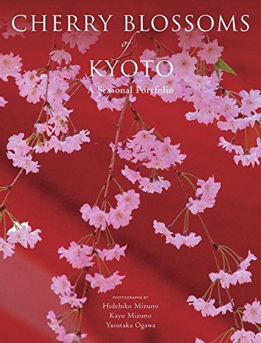 Price comparison product image Cherry Blossoms of Kyoto: A Seasonal Portfolio