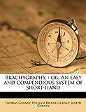 Brachygraphy, Thomas Gurney and William Brodie Gurney, 1176223216