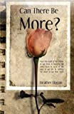 Can There Be More?, Heather Hogan, 1606046616