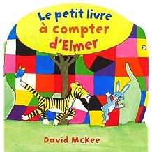 PETIT LIVRE A COMPTER D'ELMER (LE)