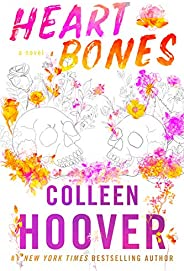 Heart Bones (English Edition)