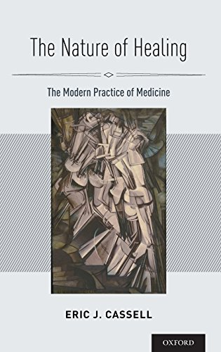 The Nature of Healing: The Modern Practice of Medicine by Oxford University Press