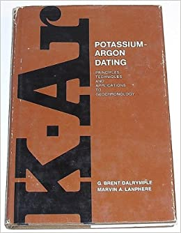 Potassium-argon dating principles techniques and applications to geochronology
