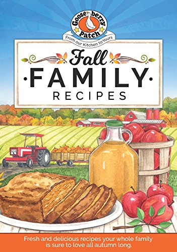 Fall Family Recipes (Seasonal Cookbook Collection) by [Gooseberry Patch]
