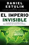 El Imperio Invisible par Estulin