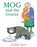 Mog and the Granny (Mog the Cat Books)