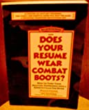 Does Your Resume Wear Combat Boots?, William G. Fitzpatrick and C. Edward Good, 1559582944