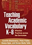 Teaching Academic Vocabulary K-8 1st Edition