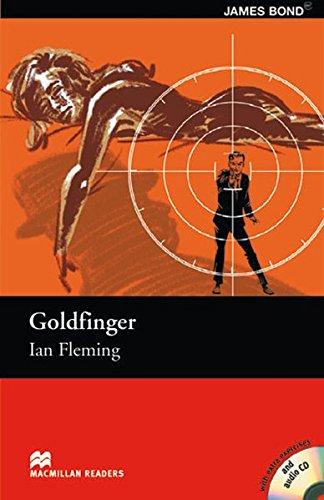 Goldfinger: Lektüre mit 3 Audio-CDs (Macmillan Readers)