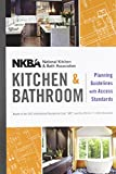 NKBA Kitchen and Bathroom Planning Guidelines with Access Standards 2nd Edition