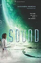 Sound (Salvage) by Alexandra Duncan (2015-09-22)