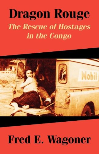 dragon-rouge-the-rescue-of-hostages-in-the-congo