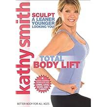 Kathy Smith: Total Body Lift (2008)