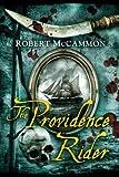 The Providence Rider, Robert McCammon, 1596064668