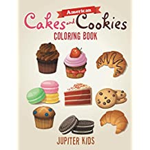 American Cakes and Cookies Coloring Book (Cakes Cookies Coloring and Art Book Series)