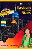 Taxicab to the Stars, Kevin A. Thompson, 0805988483