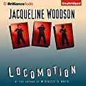 Locomotion Audiobook by Jacqueline Woodson Narrated by Dion Graham