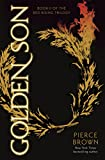 """Golden Son (The Red Rising Trilogy, Book 2)"" av Pierce Brown"