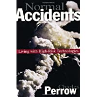 Normal Accidents: Living with High Risk Technologies (Princeton Paperbacks)