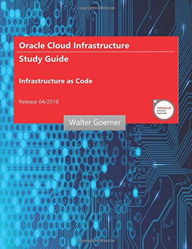 Oracle Cloud Infrastructure Study Guide   Infrastructure As Code
