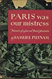 img - for Paris Was Our Mistress book / textbook / text book