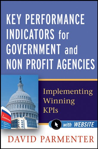 (Key Performance Indicators for Government and Non Profit Agencies: Implementing Winning KPIs)