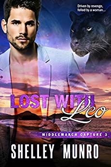 Lost With Leo (Middlemarch Capture Book 3) by [Munro, Shelley]