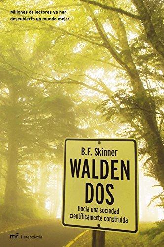 Walden Dos. Hacia una sociedad cientificamente construida
