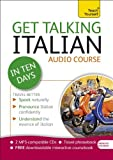Get Talking Italian in Ten Days, Maria Guarnieri and Federica Sturani, 1444170678