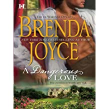 A Dangerous Love (The DeWarenne Dynasty)