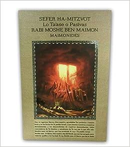 Sefer Ha Mitzvot Lo Taase/Los Preceptos Negativos (English ...