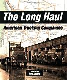 The Long Haul: American Trucking Companies