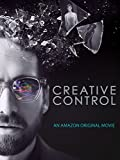 CREATIVE CONTROL - An Amazon Original Movie