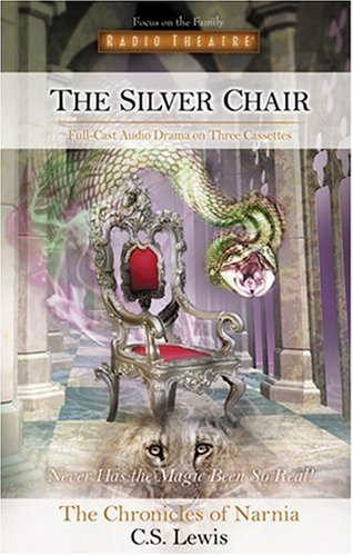 The Silver Chair (Radio Theatre)