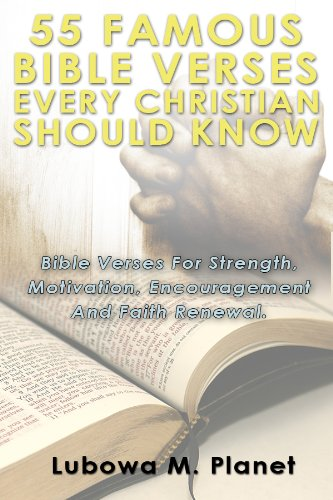55 famous bible verses every christian should know bible verses for