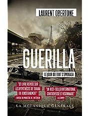 Guerilla - tome 1 Le jour où tout s'embrasa (01)