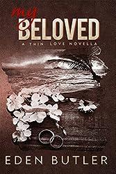 My Beloved (Thin Love Book 2)