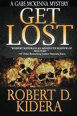 Get Lost (A Gabe McKenna Mystery) (Volume 2) Paperback
