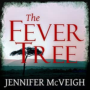The Fever Tree Audiobook