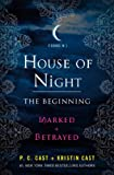 House of Night: the Beginning, P. C. Cast and Kristin Cast, 1250037239